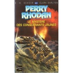 Perry Rhodan n° 221 - Le Mystère des Conquérants Jaunes (K.H. Scheer & Clark Darlton) Science-Fiction