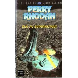 Perry Rhodan n° 235 - Sus au supermutant (K.H. Scheer & Clark Darlton) Science-Fiction