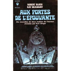 Aux portes de l'épouvante (Robert BLOCH & Ray BRADBURY) - Science Fiction