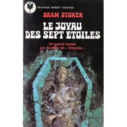 Le Joyau des sept étoiles ( Bram STOKER ) - Fantastique