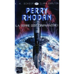 Perry Rhodan n° 247 - La Terre doit disparaître ! (K.H. Scheer & Clark Darlton) Science-Fiction