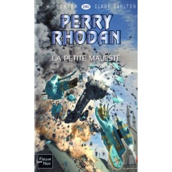 Perry Rhodan n° 280 - La Petite majesté (K.H. Scheer & Clark Darlton) Science-Fiction
