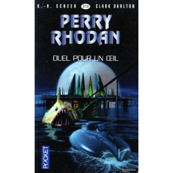 Perry Rhodan n° 312 - Duel pour un oeil (K.H. Scheer & Clark Darlton) Science-Fiction