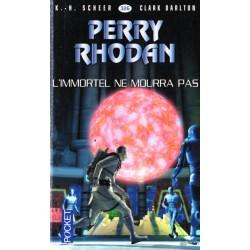 Perry Rhodan n° 326 - L'Immortel ne mourra pas (K.H. Scheer & Clark Darlton) Science-Fiction