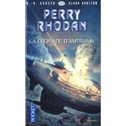 Perry Rhodan n° 330 - La Croisade d'Amtranik (K.H. Scheer & Clark Darlton) Science-Fiction
