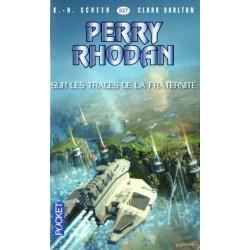 Perry Rhodan n° 337 - Sur les traces de la fraternité (K.H. Scheer & Clark Darlton) Science-Fiction