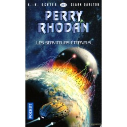 Perry Rhodan n° 361 - Les Serviteurs éternels (K.H. Scheer & Clark Darlton) Science-Fiction