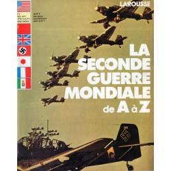 La Seconde Guerre Mondiale de A à Z - n° 1 - Collection Larousse
