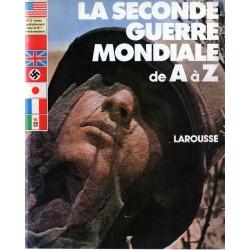 La Seconde Guerre Mondiale de A à Z - n° 2 - Collection Larousse