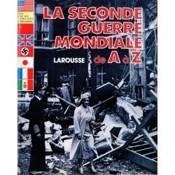La Seconde Guerre Mondiale de A à Z - n° 3 - Collection Larousse