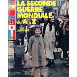 La Seconde Guerre Mondiale de A à Z - n° 4 - Collection Larousse