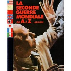 La Seconde Guerre Mondiale de A à Z - n° 6 - Collection Larousse