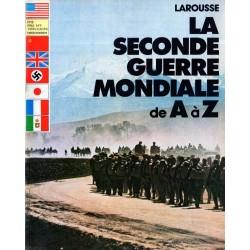 La Seconde Guerre Mondiale de A à Z - n° 8 - Collection Larousse