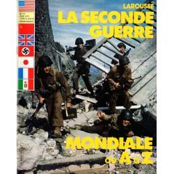 La Seconde Guerre Mondiale de A à Z - n° 12 - Collection Larousse