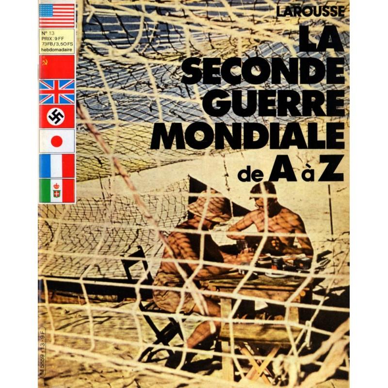 La Seconde Guerre Mondiale de A à Z - n° 13 - Collection Larousse
