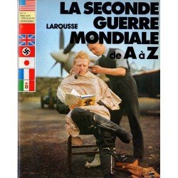 La Seconde Guerre Mondiale de A à Z - n° 14 - Collection Larousse