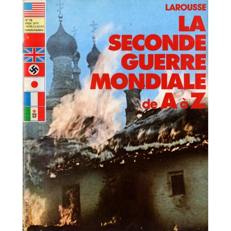 La Seconde Guerre Mondiale de A à Z - n° 19 - Collection Larousse