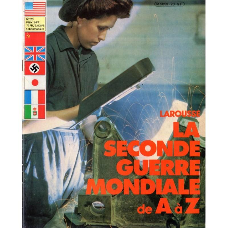 La Seconde Guerre Mondiale de A à Z - n° 20 - Collection Larousse