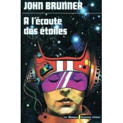 A l'écoute des étoiles (John BRUNNER) - Science Fiction