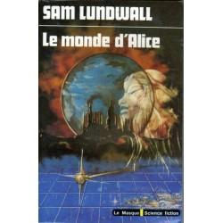 Le Monde d'Alice (Sam J. LUNDWALL) - Science Fiction