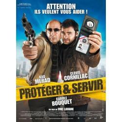 Protéger & Servir (avec Kad Merad & Clovis Cornillac) affiche du film