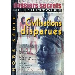 Dossiers Secrets de l'Histoire n° 6 - Hors-série Civilisations disparues