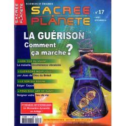 Sacrée Planète n° 17 - La Guérison, comment ça marche ?