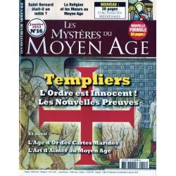 Les Mystères du Moyen Age n° 16 - Templiers, l'Ordre est innocent ! Les nouvelles preuves