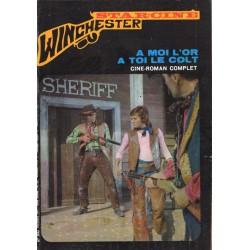 Star Ciné Winchester n° 24 - A moi l'or, à toi le colt (ciné-roman complet) décembre 1971