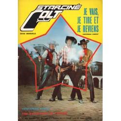 Star Ciné Colt n° 1 - Je vais, je tire et je reviens (ciné-roman complet) Septembre 1969