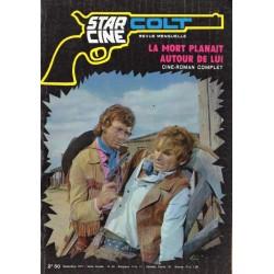 Star Ciné Colt n° 24 - La Mort planait autour de lui (ciné-roman complet) Décembre 1971