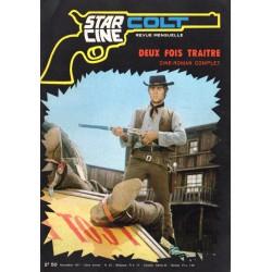Star Ciné Colt n° 23 - Deux fois traitre (ciné-roman complet) Novembre 1971