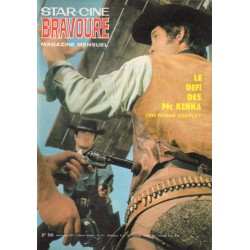 Star Ciné Bravoure n° 177 - Le Défi des Mc Kenna (ciné-roman complet) Novembre 1971