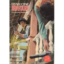 Star Ciné Bravoure n° 133 - Les renégats de Fort Grant (ciné-roman complet) Novembre 1967