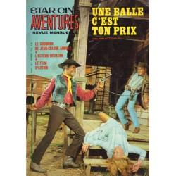 Star Ciné Aventures n° 216 - Une Balle c'est ton prix (ciné-roman complet) Septembre 1969
