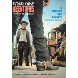 Star Ciné Aventures n° 238 - Le Dernier des Bandits (ciné-roman complet) Novembre 1971