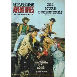 Star Ciné Aventures n° 210 - Ces Jours Désespérés (ciné-roman complet) Mars 1969