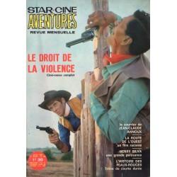 Star Ciné Aventures n° 196 - Le Droit de Violence (ciné-roman complet) Janvier 1968