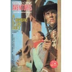 Star Ciné Aventures n° 193 - A l'Ombre d'un Colt (ciné-roman complet) Octobre 1967