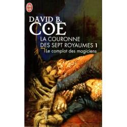 Le Complot des Magiciens (David B. COE) Science-fiction