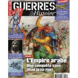 Guerres & Histoire n° 16 - L'Empire Arabe, une conquête sans jihad (632-750)