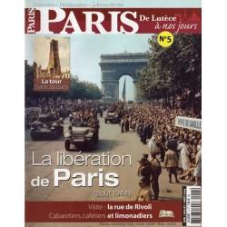 Paris, de Lutèce à nos jours n° 5 - La Libération de Paris (août 1944)