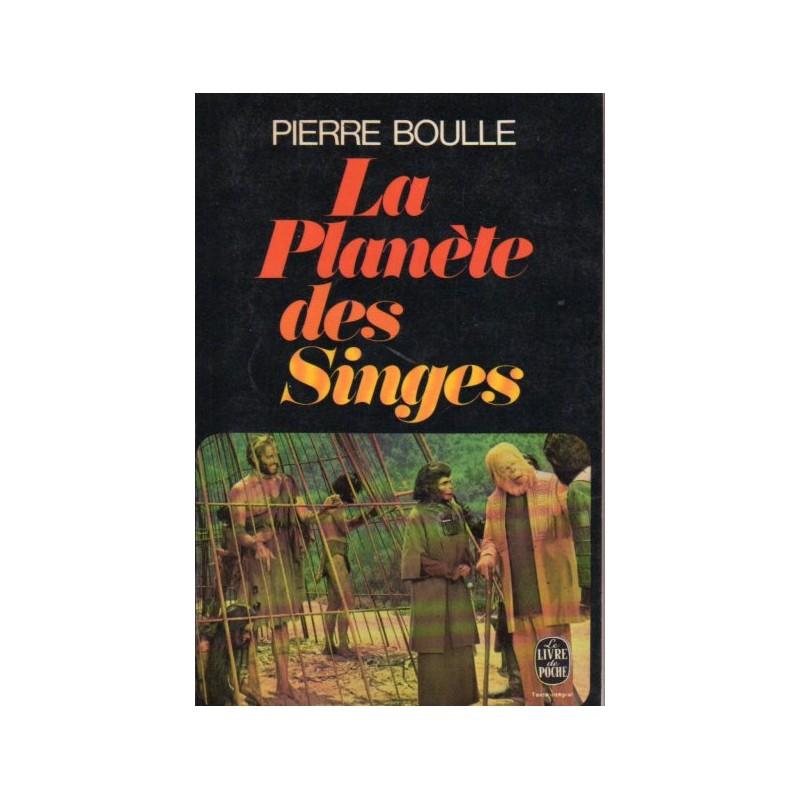La Planète des Singes (Pierre Boulle) - Science Fiction