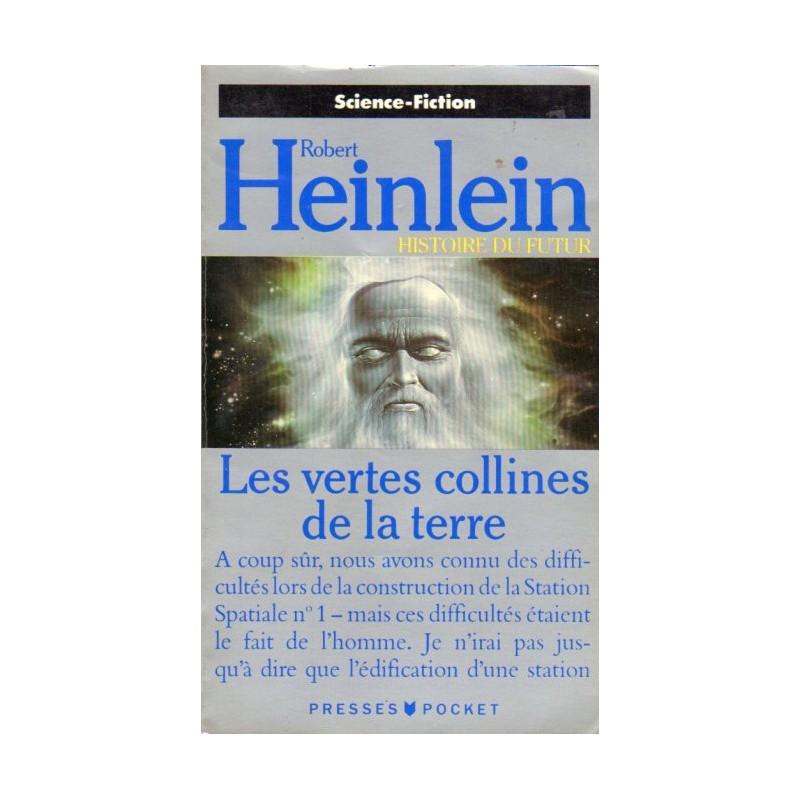 Les Vertes collines de la Terre (Robert Heinlein) - Science Fiction