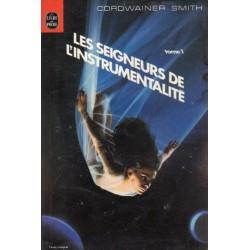 Les Seigneurs de l'instrumentalité 1 (Cordwainer SMITH) - Science Fiction