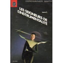 Les Seigneurs de l'instrumentalité 2 (Cordwainer SMITH) - Science Fiction