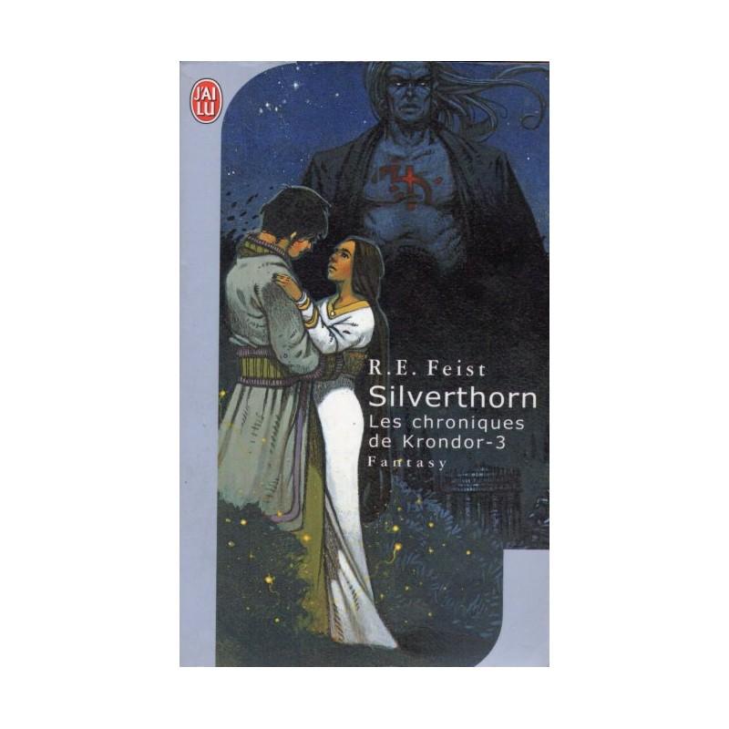 Silverthorn (Raymond Elias FEIST) Science-fiction