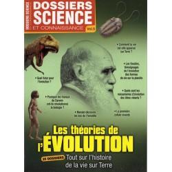Dossier Science et Connaissance Vol. 5 - Les Théories de l'Évolution