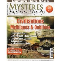 Mystères, Mythes & Légendes Hors-Série n° 3 - Civilisations Mythiques & Oubliées