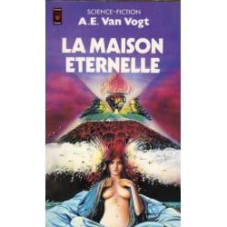 La Maison éternelle (Alfred Elton VAN VOGT) Science-fiction